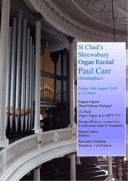 St Chad's Shrewsbury Organ Recital by Paul Carr 2019